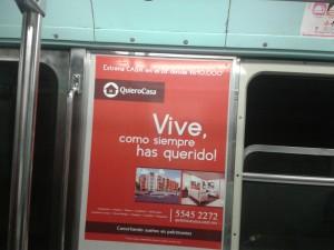 """Los usuarios del metro dicen: """"Quiero Casa""""."""